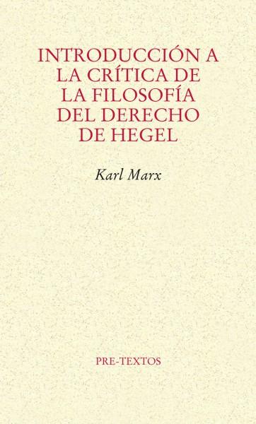 Introducción a la crítica de la filosofía del derecho de Hegel de Karl Marx